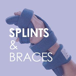 Splints & Braces